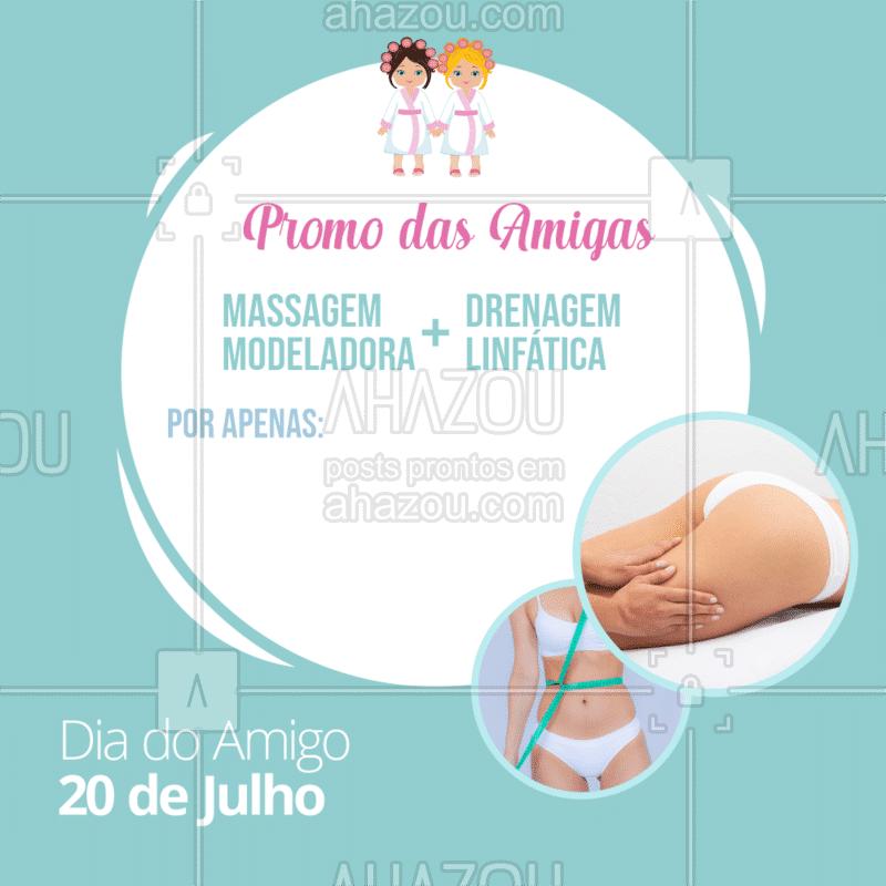 Aproveite a promoção especial e chama as amigas para ficarem ainda mais lindas! ? #promocao #ahazou #drenagem #massagemmodeladora #esteticacorporal