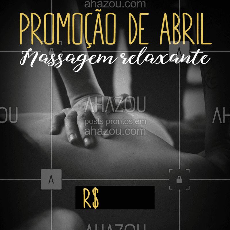 Promoção para um abril mais relaxado! #massagemrelaxante #massagem #ahazou #promoção