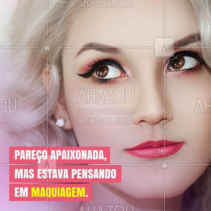 Você também fica viajando pensando em qual maquiagem que vai comprar? #makeup #maquiagem #beleza #ahazou #autoestima #consultora