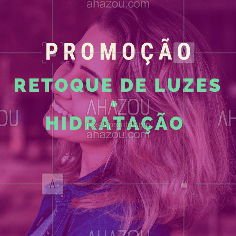 Aproveite essa promoção especial para retocar as luzes e ainda cuidar dos fios! #cabelo #ahazou #promoçao