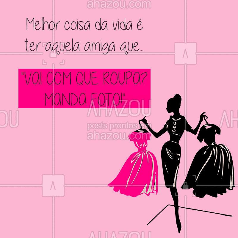 Quem tem uma amiga assim? ?? Marca ela aqui! ?? #amigas #roupas #ahazou #moda #bandbeauty