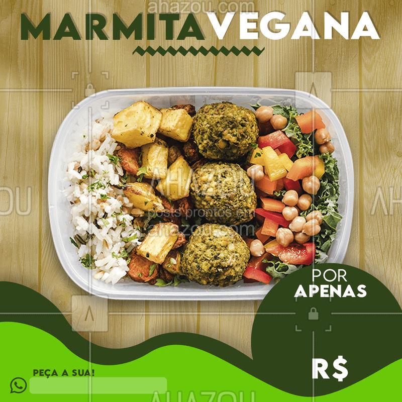 Conheça nossas marmitas veganas! Peça a sua pelo whats! Aproveita que ta baratinho! #ahazou #verder #vegan