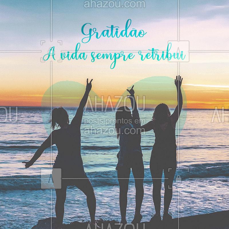 Seja grato! #gratidao #ahazou #Motivacional #inspiraçao