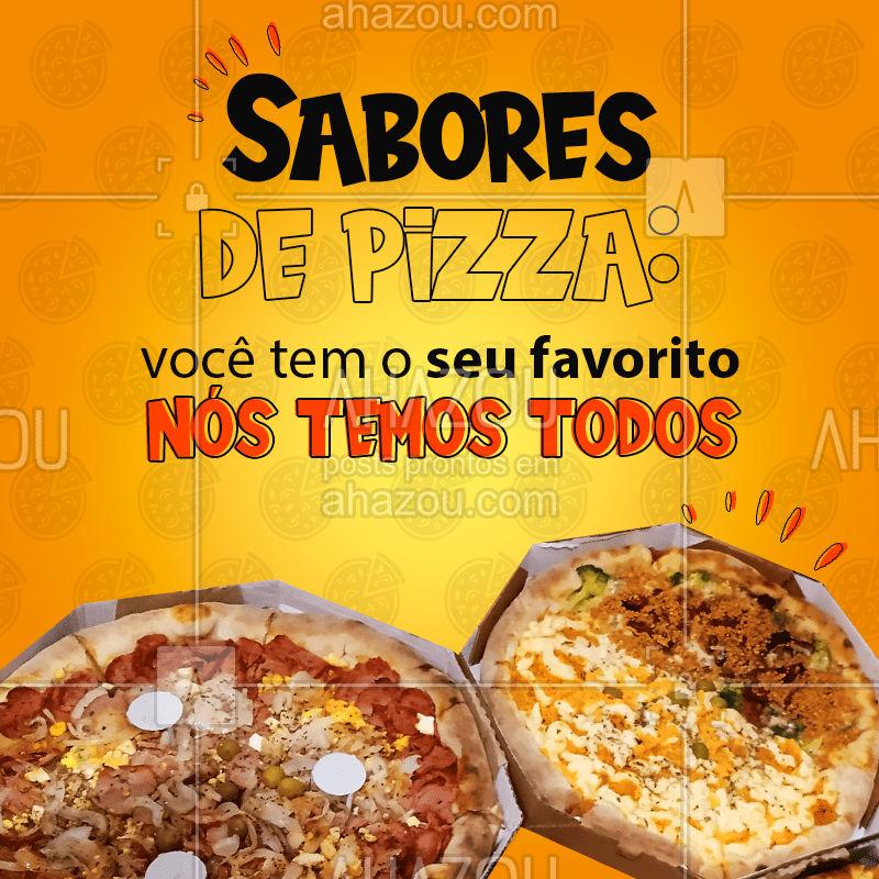 Temos diversos sabores de pizza esperando para te fazer feliz, escolha o seu e peça a sua pizza! ?? #Pizza #Pizzaria #ahazoutaste #SaboresdePizza #PizzaLovers #ahazoutaste