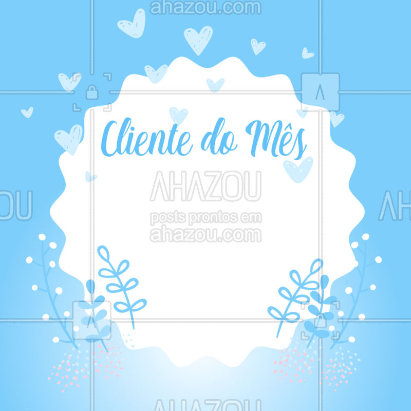 Parabéns, você é o nosso cliente fiel do mês! Agradecemos a sua preferência e confiança! ? #cliente #ahazou #gratidao