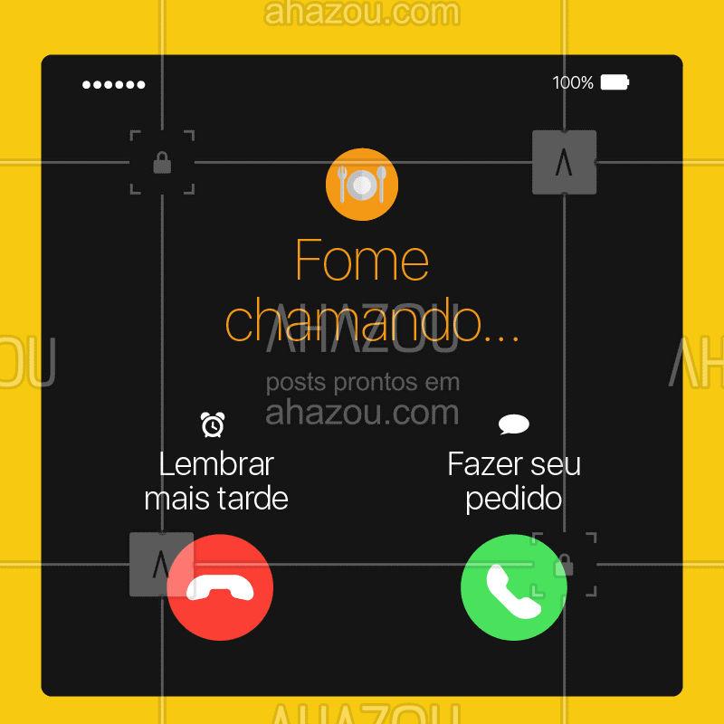 Alô, tem alguém te ligando! Tá na hora de fazer seu pedido ? #fome #ahazoutaste #gastronomia