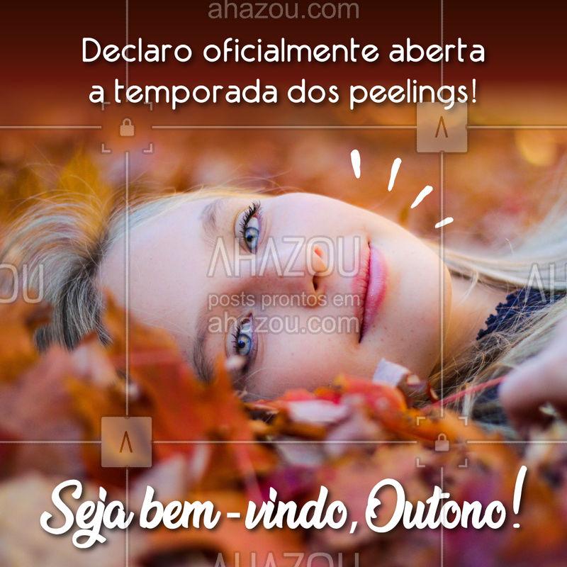 Agora sim! Aproveite a melhor época do ano para fazer o seu peeling! ? #peeling #esteticafacial #ahazou #outono