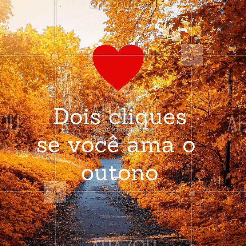Ama o outono? Dá dois cliques ? #outono #março #20demarço #ahazou #estaçaodoano #estaçao