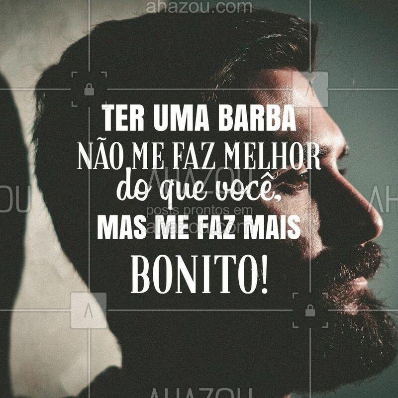 Uma Grande Verdade ??? Compartilhe se você concorda também!  #barbearia #barba #ahazou #frasemotivacional #homem #masculino