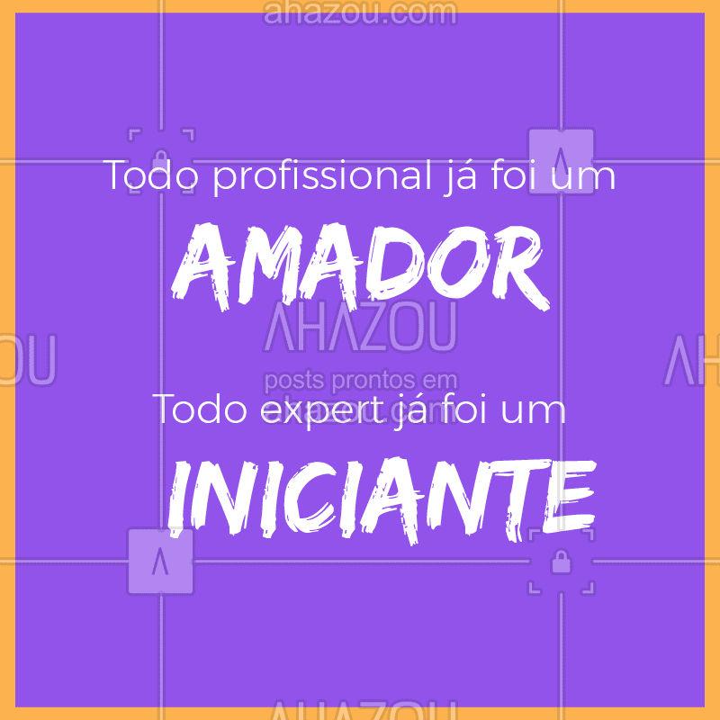 É preciso ter paciência, pois a vida é um aprendizado! Confie no seu potencial! ✨ #frase #ahazou #motivacional