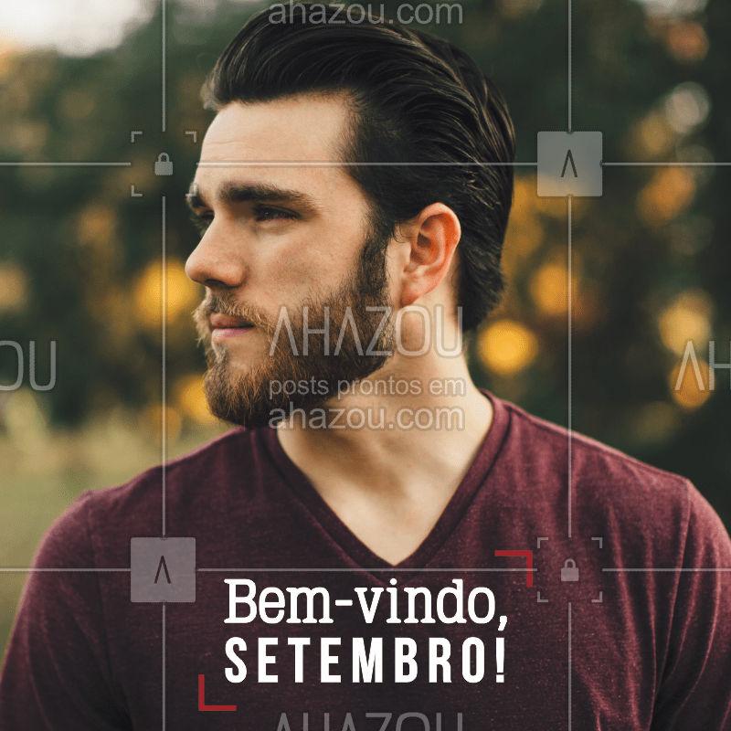 Setembro finalmente começou e vamos receber o novo mês com aquele visual de respeito! Agende seu horário! ? #setembro #ahazou #barbearia #barber