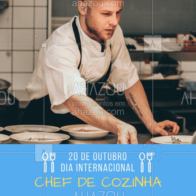 Parabéns a todos os chefs de cozinha do MUNDO! <3 #diainternacional #chefsahz #ahazou #gastronomia