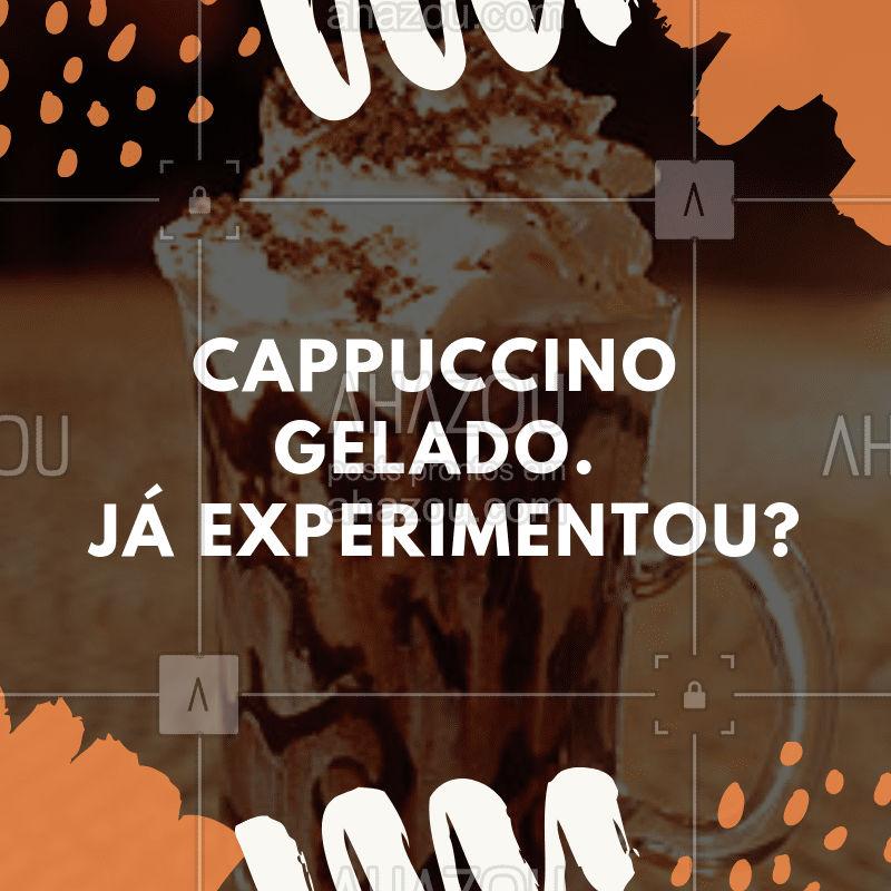 Perfeito para o verão! #cappuccino #cafeteria #ahazoucafe #gelado #verão