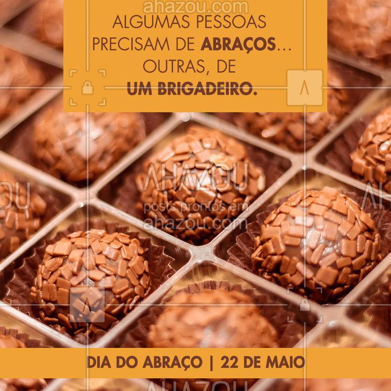 Qual dos dois você acha que precisa? ? Feliz Dia do Abraço! #diadoabraço #ahazoutaste #brigadeiro #doceria