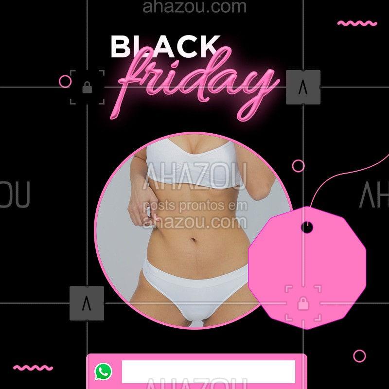 A Black Friday está de volta! Aproveite os nossos descontos em tratamentos estéticos e fique linda pro Verão.  #blackfriday #ahazou #estetica
