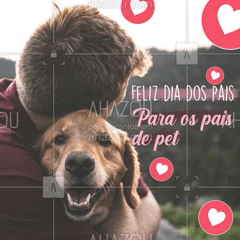 Em homenagem aos pais de pet desejamos um feliz dia dos pais.????❤  #AhazouPet  #petlovers #petsofinstagram #dogs #cats #ilovepets #petoftheday