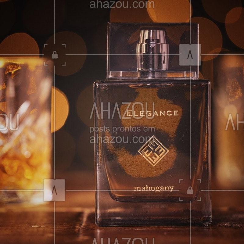 Um brinde ao melhor da vida. Elegance pronuncia o espírito do homem sofisticado em uma fragrância ambarada distinta. #Mahogany #AhazouMahogany #Elegance #SintaEssaFesta