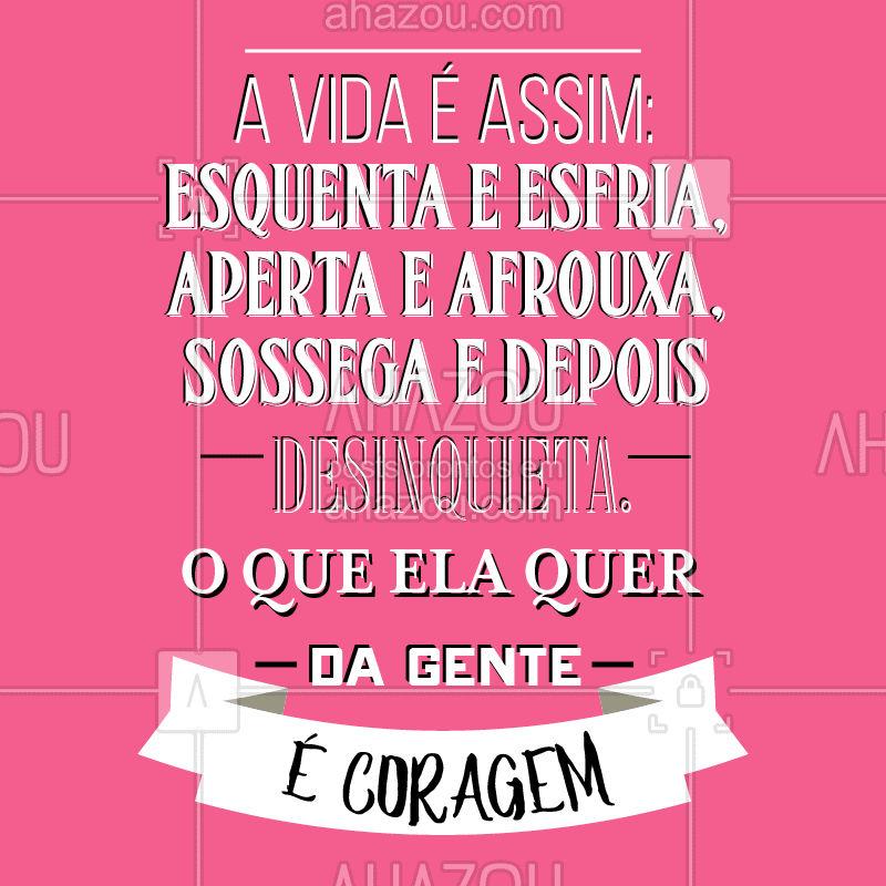 Desejando coragem pra vocês! ❤️ #frases #frasemotivacional #Inspiraçao #ahazou #coragem