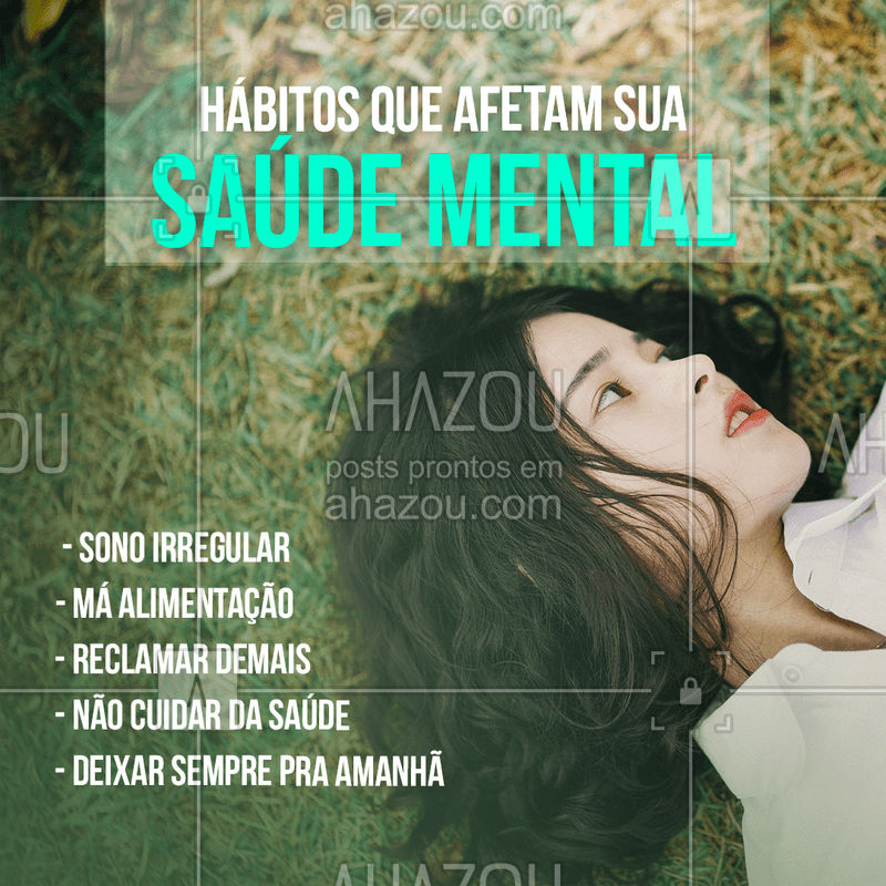 Nossa mente, assim como nosso corpo, precisa de bons hábitos. Evitando hábitos negativos, é possível garantir uma boa saúde mental e um melhor desempenho no dia a dia ?  #saudemental #habitossaudaveis #ahazou