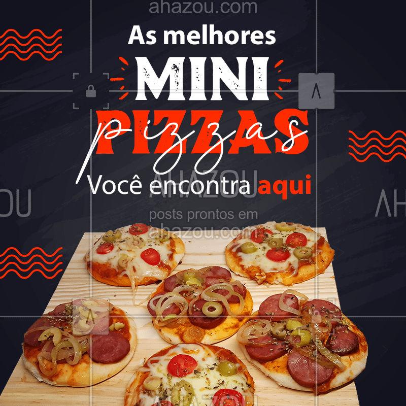 Se é mini pizza de qualidade que você quer, você acabou de achar! ???  #MiniPizza #Pizza #PizzaDelivery #ahazoutaste  #pizzaria #pizzalife #pizzalovers