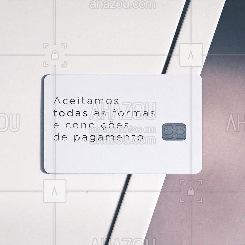 Aceitamos pagamento em (informações sobre os tipos de pagamento). Para mais informações: (contato)  #AhazouFashion #FormasdePagamento