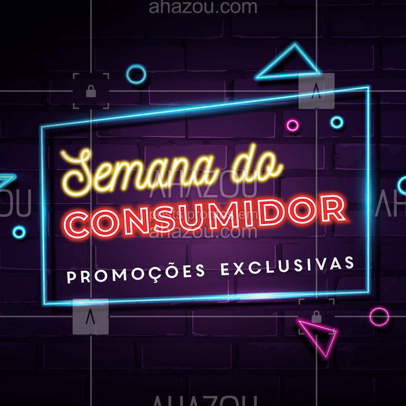 Para comemorar a Semana do Consumidor, que tal aproveitar nossas promoções exclusivas? Você merece! ? #diadoconsumidor #ahazou #consumidor #cliente #semanadoconsumidor