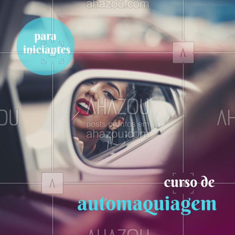 Devido a muitos pedidos estamos ministrando cursos de auto-maquiagens. Venha aprender os segredos e truques que ninguém conta!  #maquiagem #ahazou #ahazoubeleza #curso