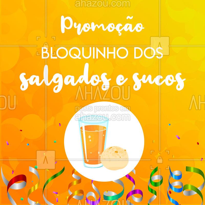 Que tal esse Esquenta de Carnaval? Aproveite a promoção e venha pro nosso bloquinho! ? #lanchonete #ahazou #salgados #carnaval #sucos