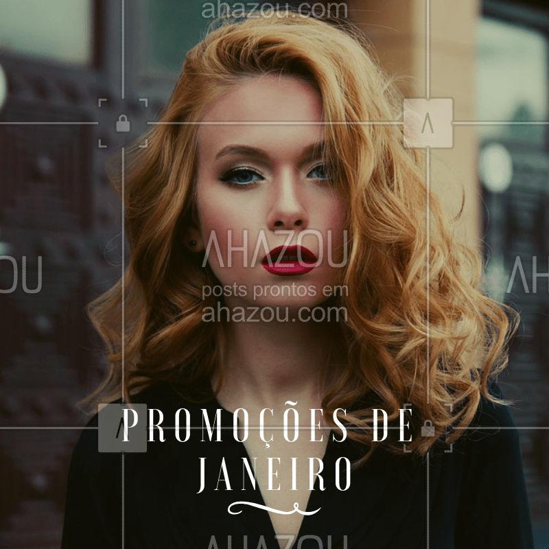 Curta as promoções de Janeiro e fique mais bonita! Agende já. #ahazou #cuidados #promoção