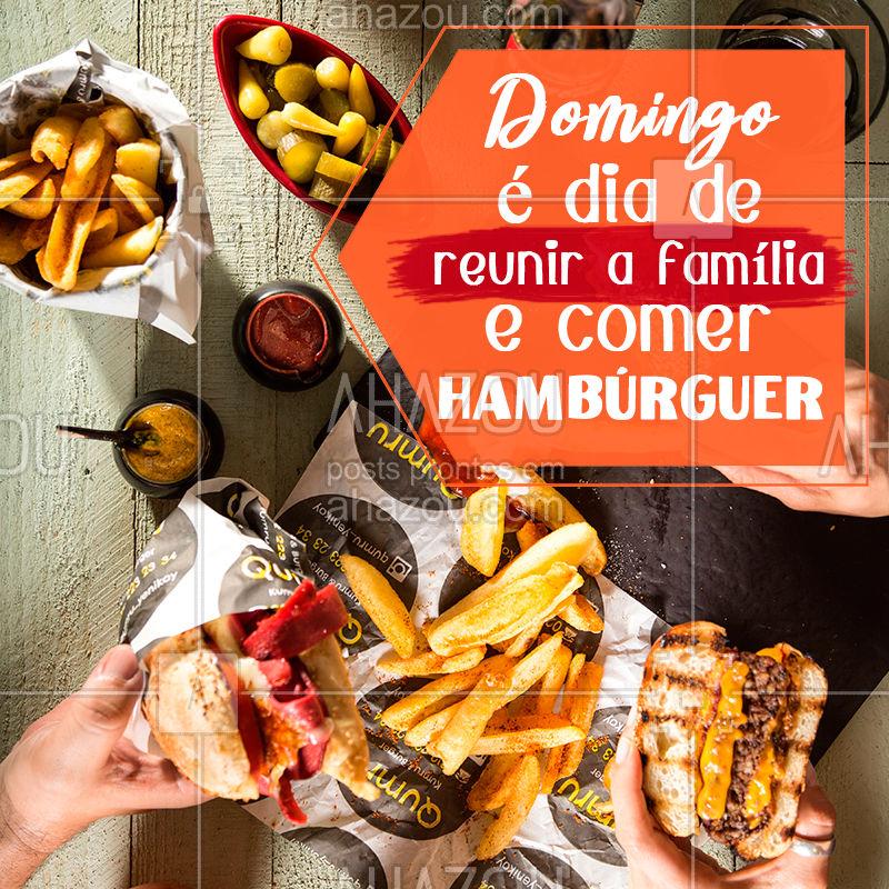 Domingo é um dia especial e pede comida gostosa com a família! Estamos esperando vocês <3 #ahazoutaste #burgerlovers