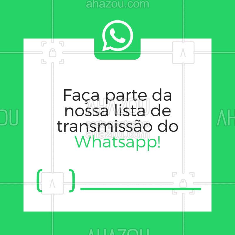 Receba nossas promoções, ofertas, descontos e informações direto no seu whatsapp! #whatsapp #ahazou #novidades