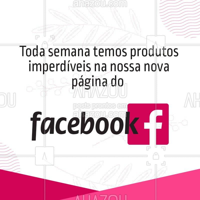Criamos uma linda página no Facebook para você receber toda semana produtos exclusivos. Siga e aproveite nossa página  #ahazou #facebook #redessocias #produtos #cosmeticos