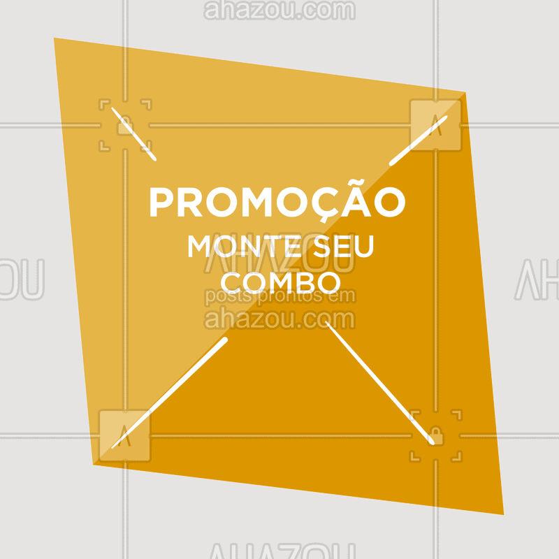 Como funciona?  Escolha seus produtos favoritos e monte seu próprio COMBO promocional! ? #combo #ahazou #promoçao