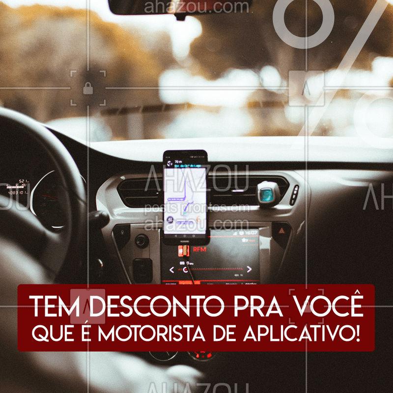 Se você é motorista de aplicativo, hoje é seu dia de sorte. Temos desconto para você! Que tal conferir? #Desconto #AhazouAuto #Aplicativo