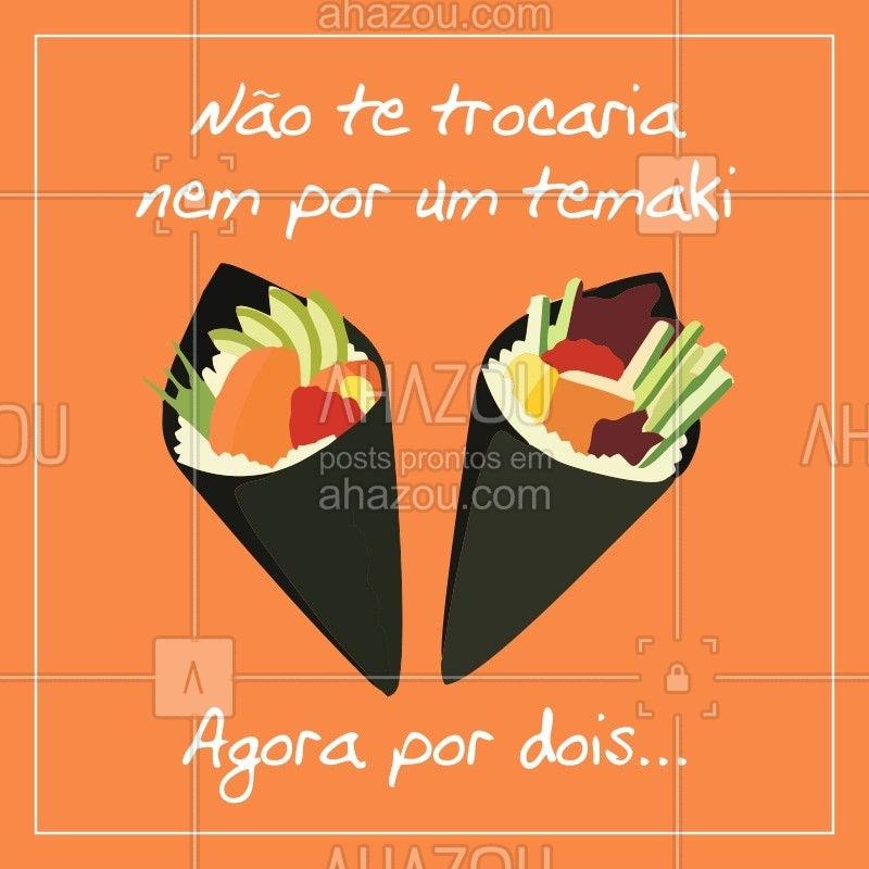 Aí complica... ? Quem se identifica? #engraçado #ahazoutaste #temaki #comidajaponesa