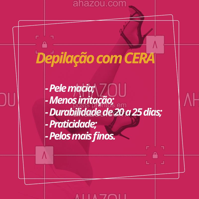 Agende seu horário e veja os benefícios da depilação com cera! ? #cera #depilacao #ahazou #pelos #pelelisinha
