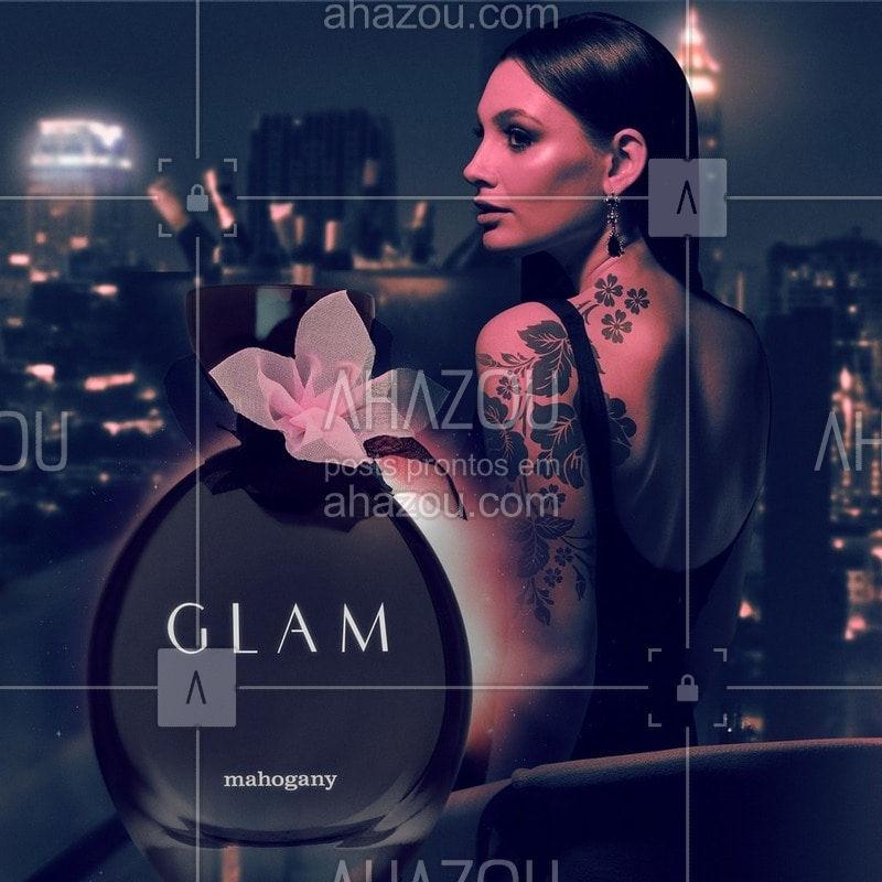 Ouse ir além com Glam, uma assinatura olfativa sofisticada e irreverente. Conheça a nova fragrância floral frutal da Mahogany. #Mahogany #AhazouMahogany #Glam