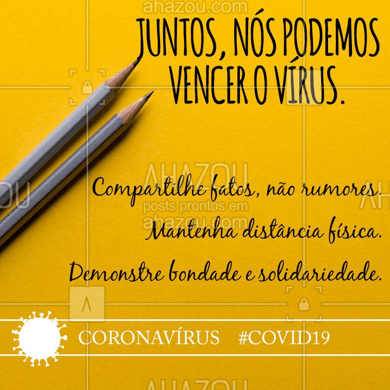Juntas(os), com solidariedade e informação de qualidade, podemos vencer o #coronavírus! ?  #coronavírus #covid19#todosjuntos #todosemcasa #ficaemcasa #ahazou