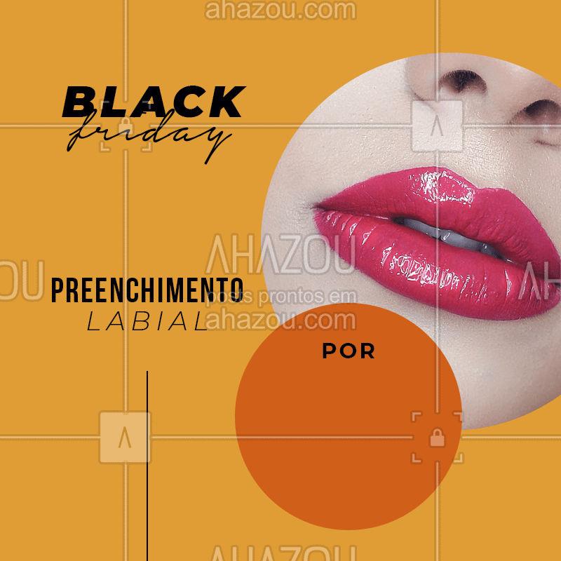 Preenchimento com esse precinho só na nossa black friday! :) #blackfriday #ahazou #blackband #promoção #preenchimento