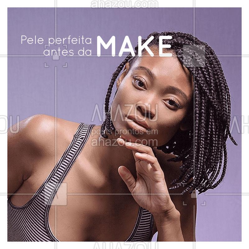 Para a make ficar perfeita, é necessário que sua pele esteja em perfeitas condições para receber os produtos. É fundamental que ela esteja limpa, e muito bem hidratada. Esfoliar a pele um dia antes também ajuda. Usar um primer é essencial para a maquiagem durar mais, e a pele ficar com um aspecto mais muito bonito. #make #maquiagem #ahazouapp #dicas #peleperfeita