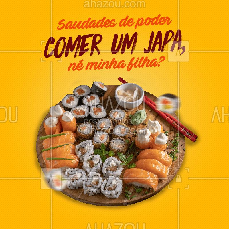 Que tal matar essa saudade já fazendo o seu pedido hein? A gente sabe que você merece se deliciar com o nosso japa! Faça seu pedido pelo telefone: (________________________). ?? #Japa #Meme #Saudades #ahazoutaste #Drauzio #JapaneseFood #Sushi