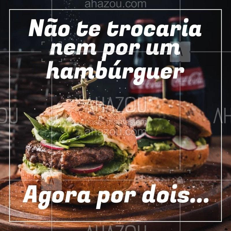 Aí complica... ? Quem se identifica? #engraçado #ahazoutaste #hamburguer #hamburgueria