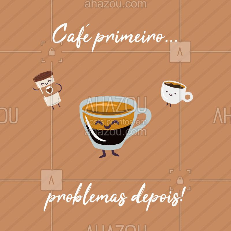 Quem concorda? Hahaha ? #café #ahazou #loucosporcafé
