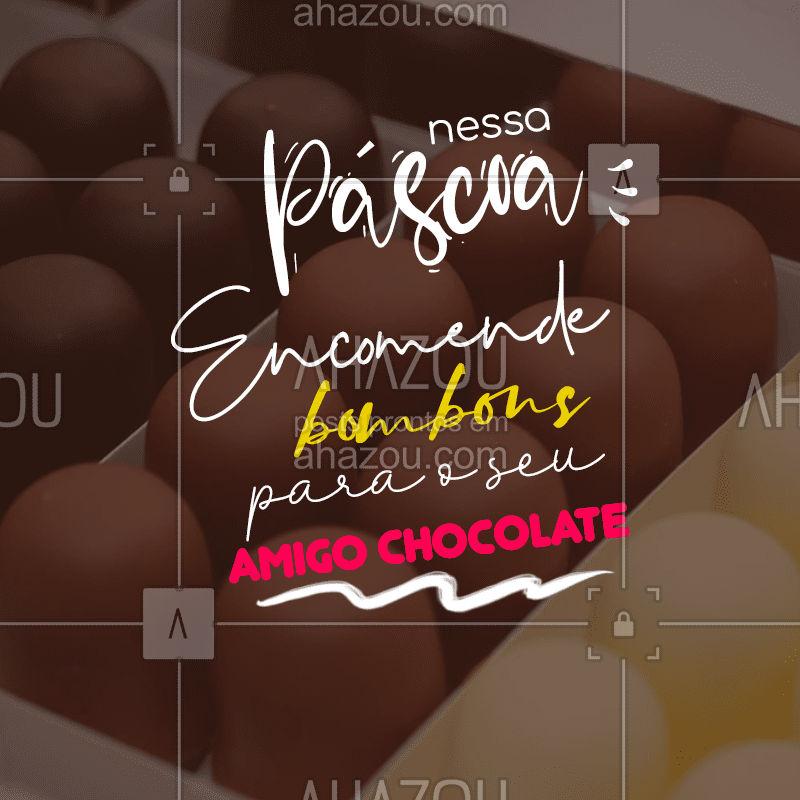 Páscoa chegando e o amigo chocolate na empresa, entre famílias e amigos também.  Encomende com a gente bombons diversos para presentear o seu amigo chocolate! ?  #páscoa #chocolate #chocolovers #bombom #ahazoutaste