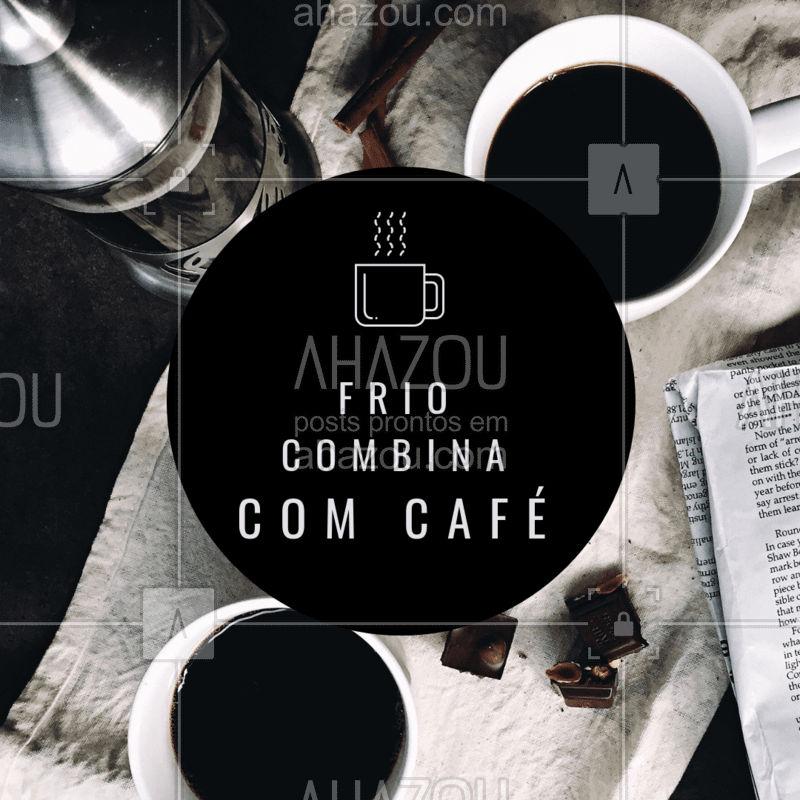 Aproveita o friozinho e vem tomar um café! #cafe #frio #ahazoucafe #cafeteria