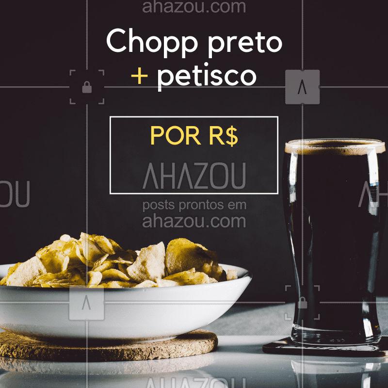 Chopp preto + petisco por apenas R$XX,XX #happyhour #promoção #petisco #cerveja #chopppreto #chopp #promoçao