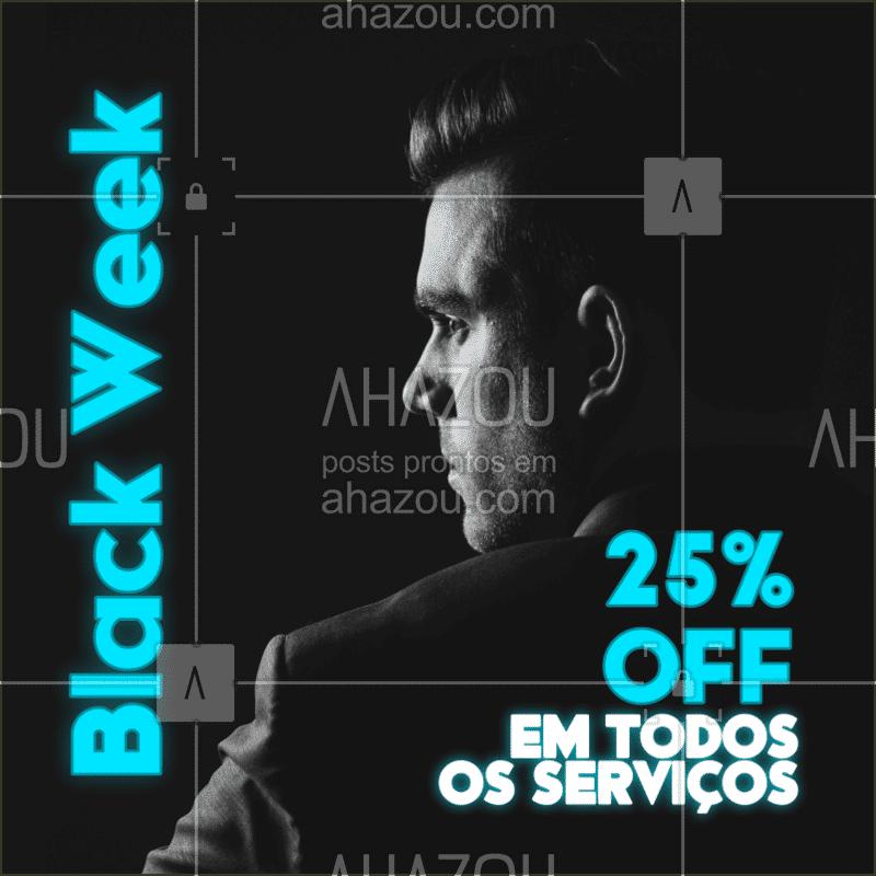 ⚫️? Aproveite a semana da  BLACK WEEK (25/11 à 29/11) para dar aquele trato completo no visual. Nós teremos desconto de 25% em todos os nossos serviços. Não percam! ⚫️? #barber #ahazoubarba  #barbearia #blackfriday #blackweek