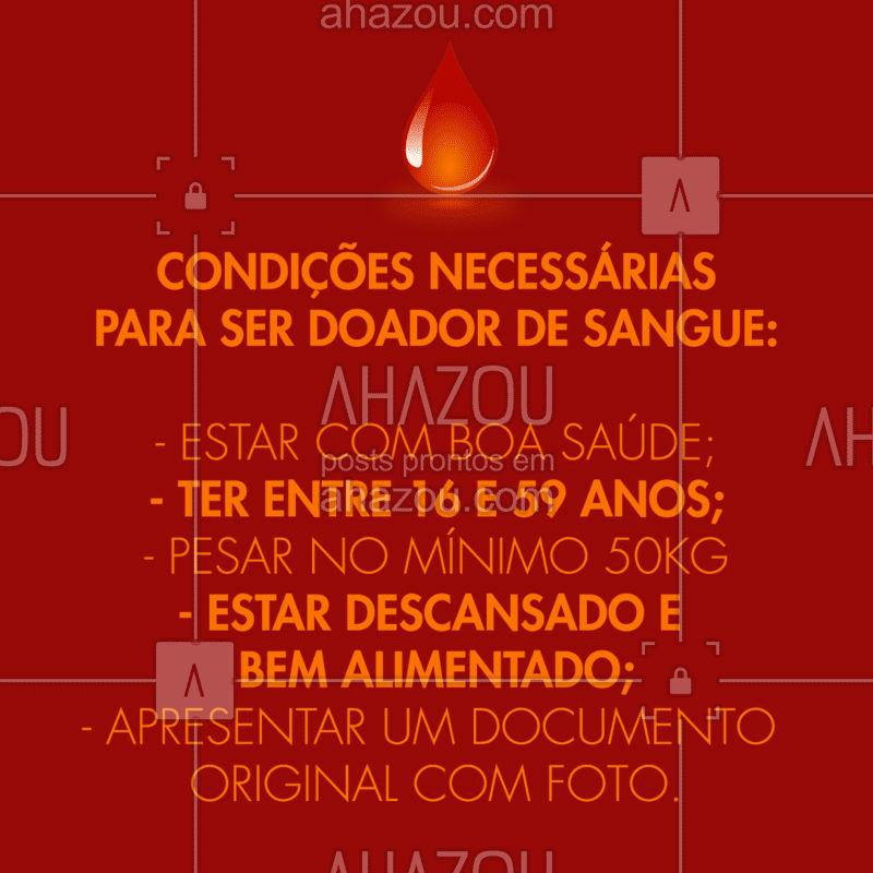 Fique atento às instruções para doar sangue. Junte-se a esta causa! #junhovermelho #ahazou #doesangue