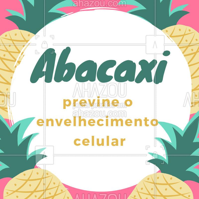 Por causa da sua grande concentração de vitamina A, o abacaxi auxilia o combate aos efeitos do envelhecimento por causa da sua ação antioxidante, que combate os radicais livres responsáveis pelo envelhecimento da pele e das células.  #abacaxi #xôenvelhecimento #dicas #ahazou