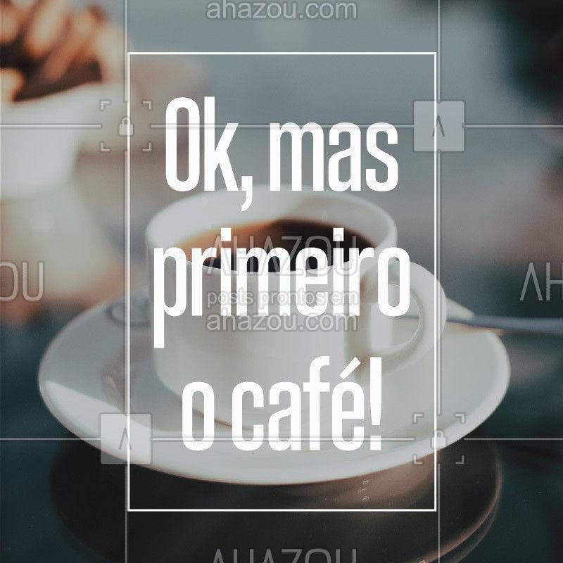 Se você é mais um viciado em café, passe na nossa loja [localização] e comece o dia com o pé direito. #cafe #cafeteria #ahazou